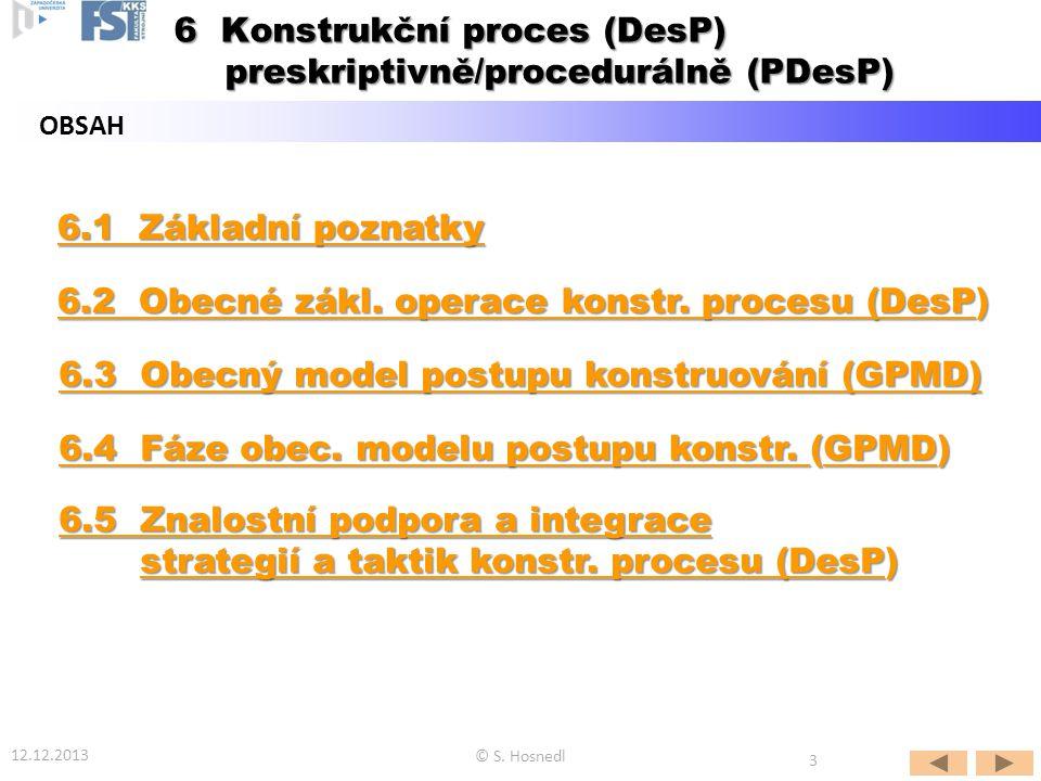 6 Konstrukční proces (DesP) preskriptivně/procedurálně (PDesP)