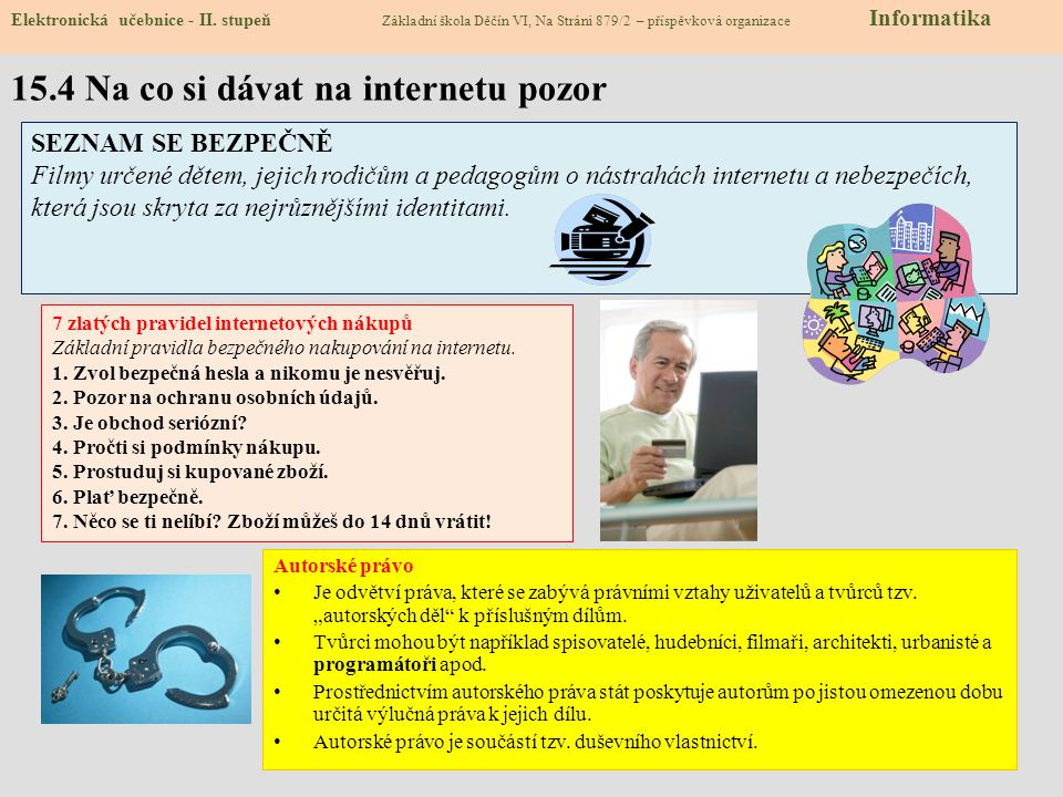15.4 Na co si dávat na internetu pozor