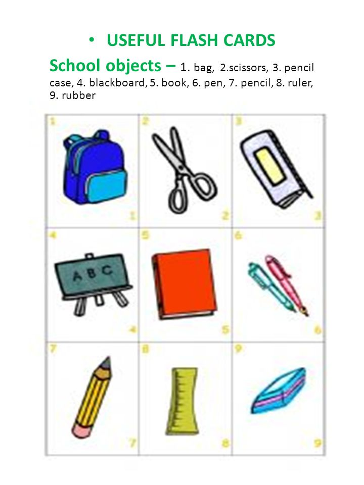USEFUL FLASH CARDS School objects – 1. bag, 2.scissors, 3.
