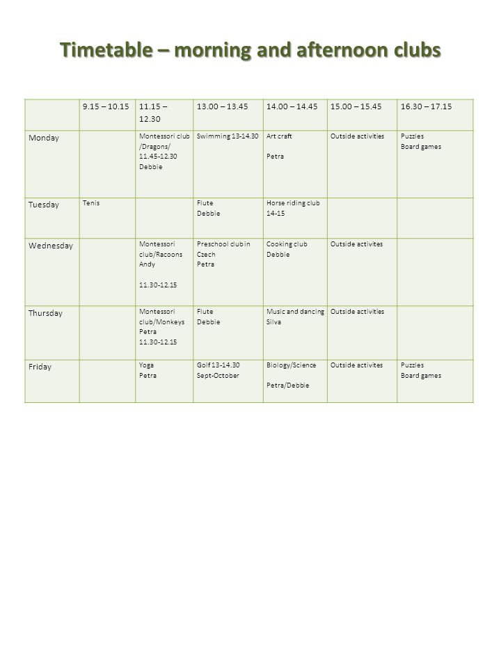 Timetable – morning and afternoon clubs