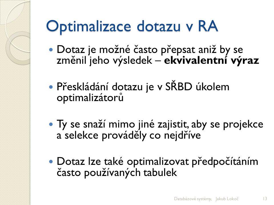 Optimalizace dotazu v RA