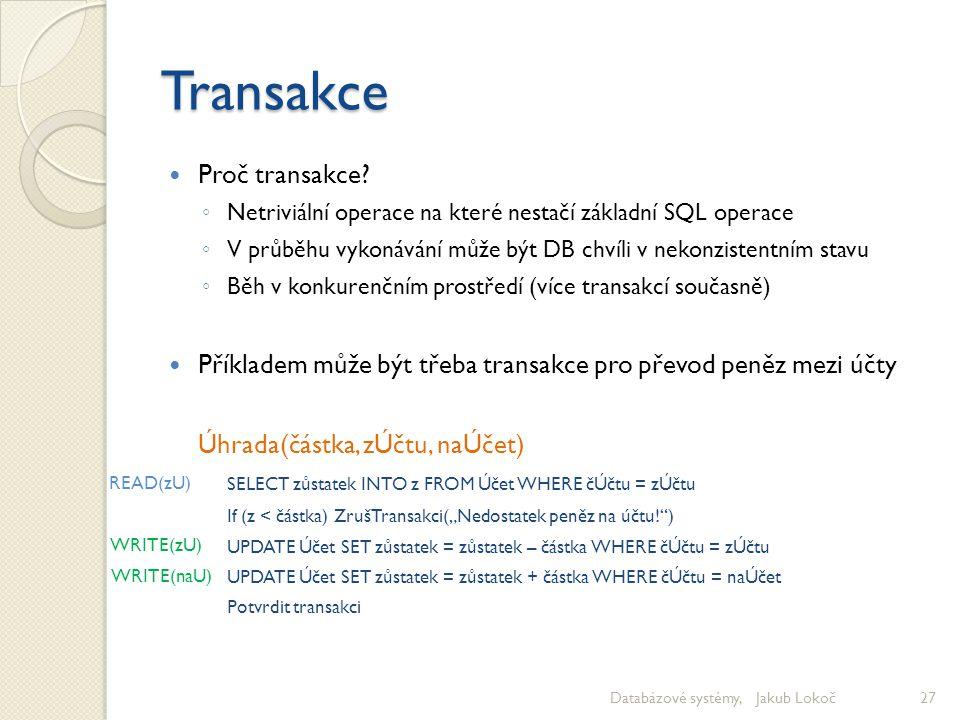 Transakce Proč transakce