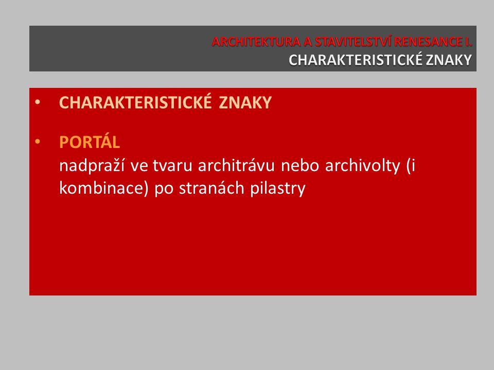 CHARAKTERISTICKÉ ZNAKY PORTÁL