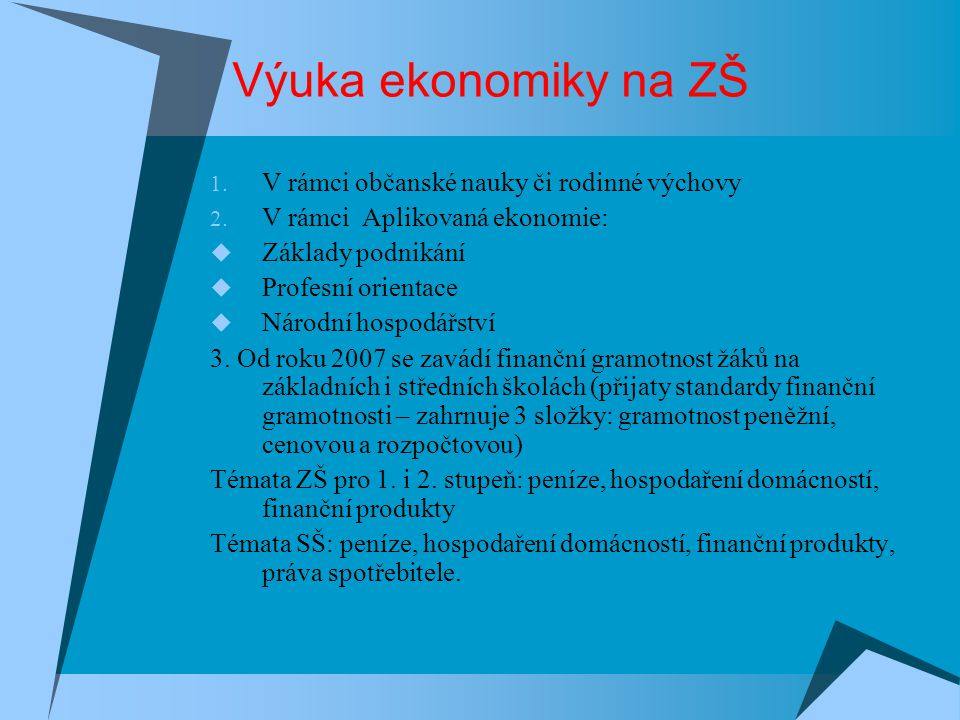 Výuka ekonomiky na ZŠ V rámci občanské nauky či rodinné výchovy