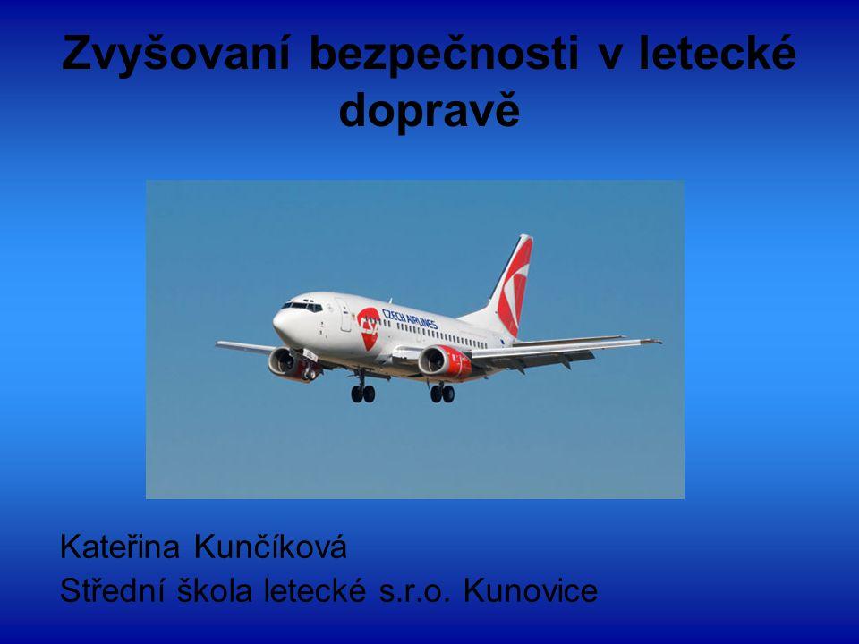 Zvyšovaní bezpečnosti v letecké dopravě