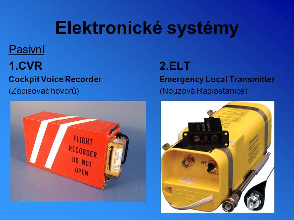 Elektronické systémy Pasivní 1.CVR 2.ELT