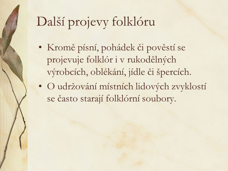 Další projevy folklóru