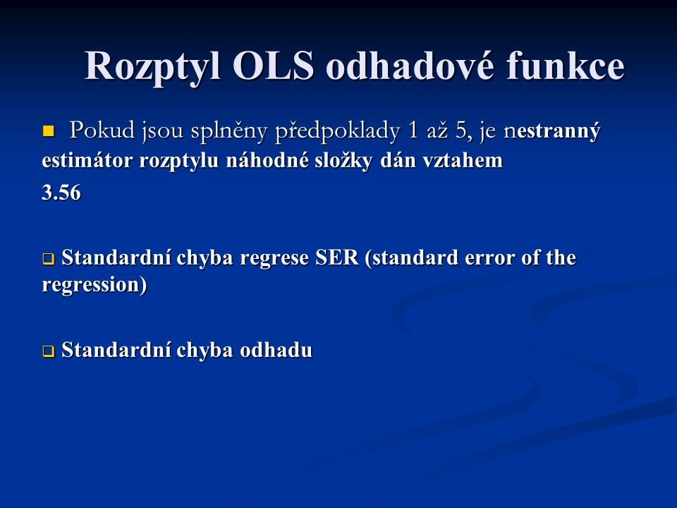 Rozptyl OLS odhadové funkce