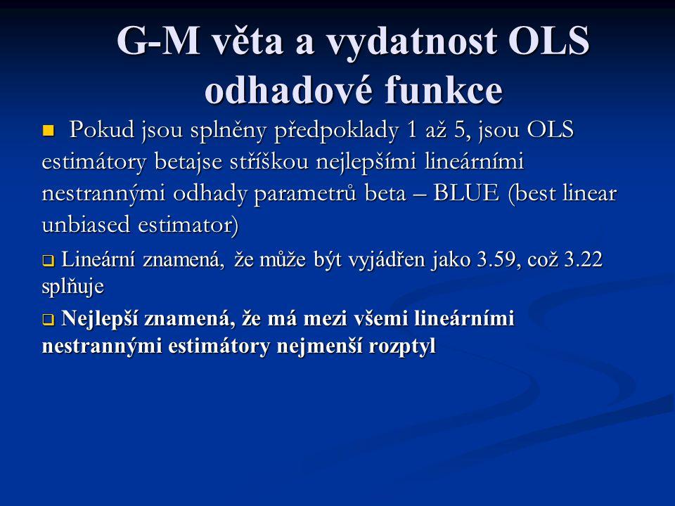 G-M věta a vydatnost OLS odhadové funkce