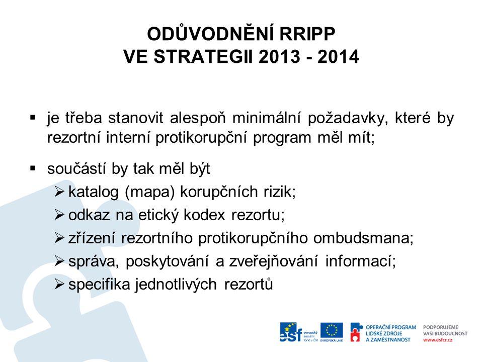 ODŮVODNĚNÍ RRIPP VE STRATEGII 2013 - 2014