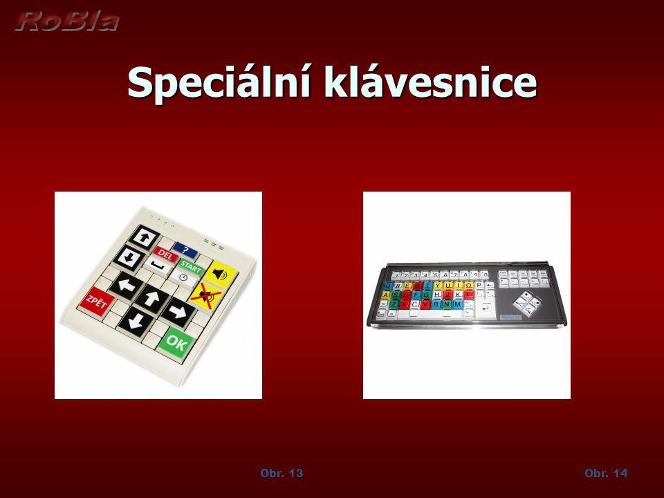 Speciální klávesnice Obr. 13 Obr. 14