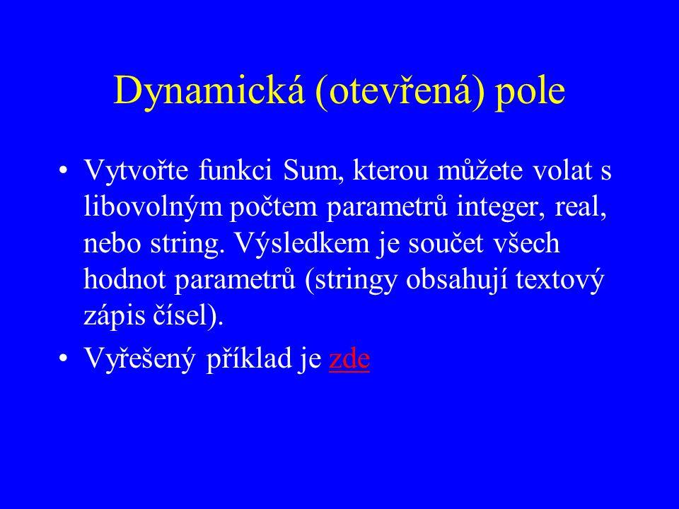 Dynamická (otevřená) pole