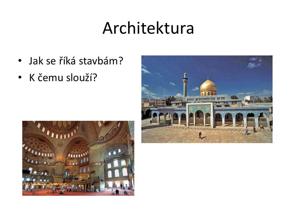 Architektura Jak se říká stavbám K čemu slouží