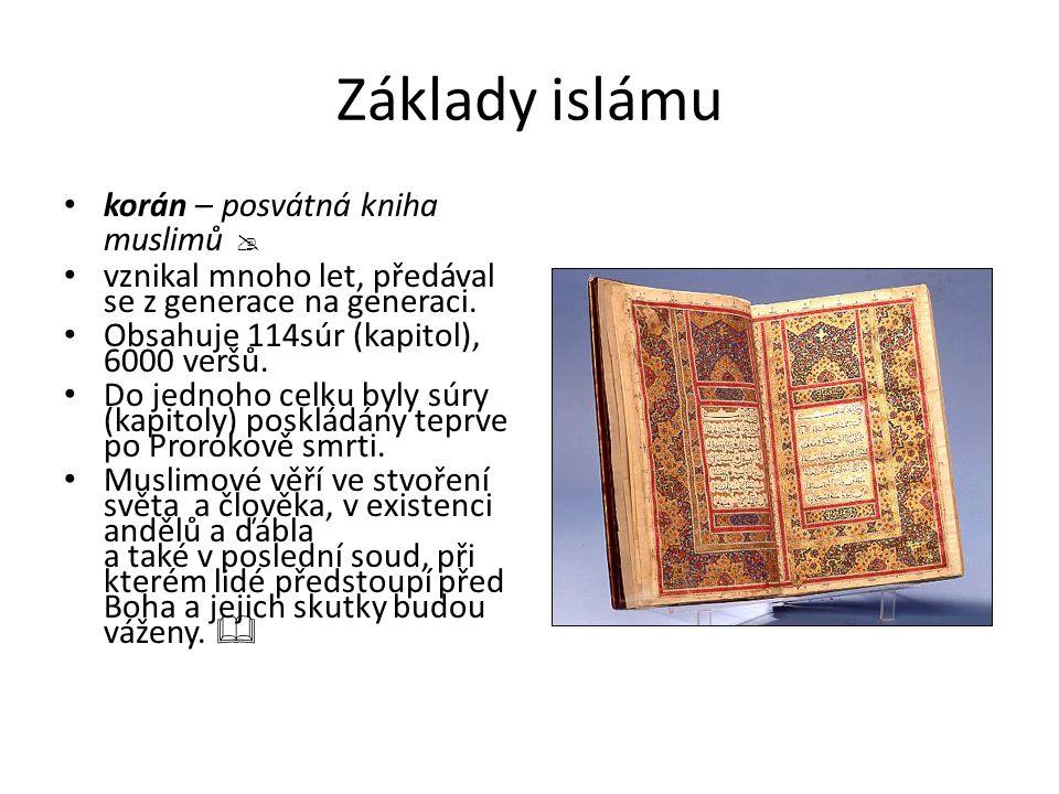 Základy islámu korán – posvátná kniha muslimů 