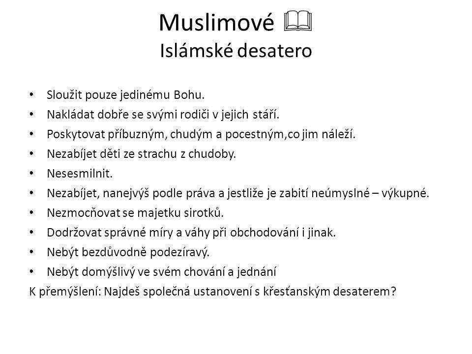 Muslimové  Islámské desatero