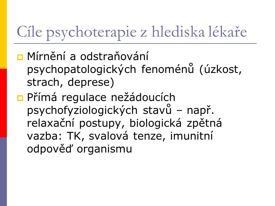 Cíle psychoterapie z hlediska lékaře