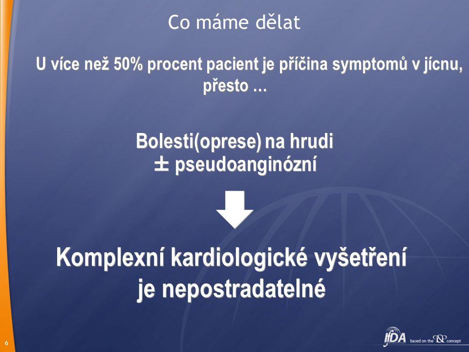  Komplexní kardiologické vyšetření je nepostradatelné