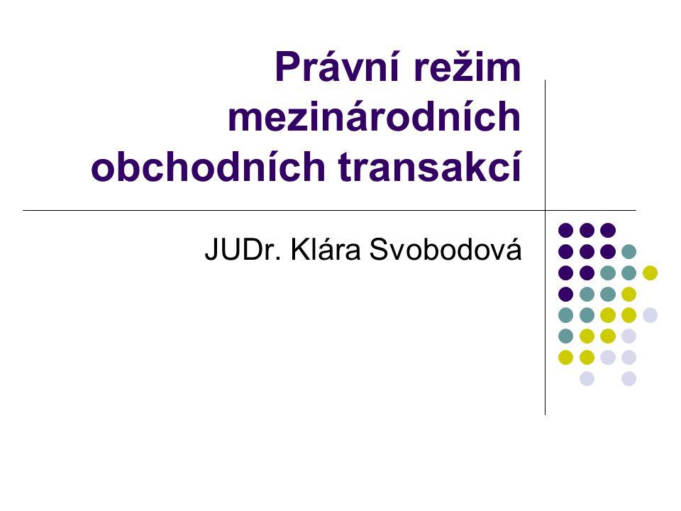 Právní režim mezinárodních obchodních transakcí