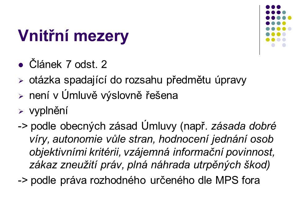 Vnitřní mezery Článek 7 odst. 2