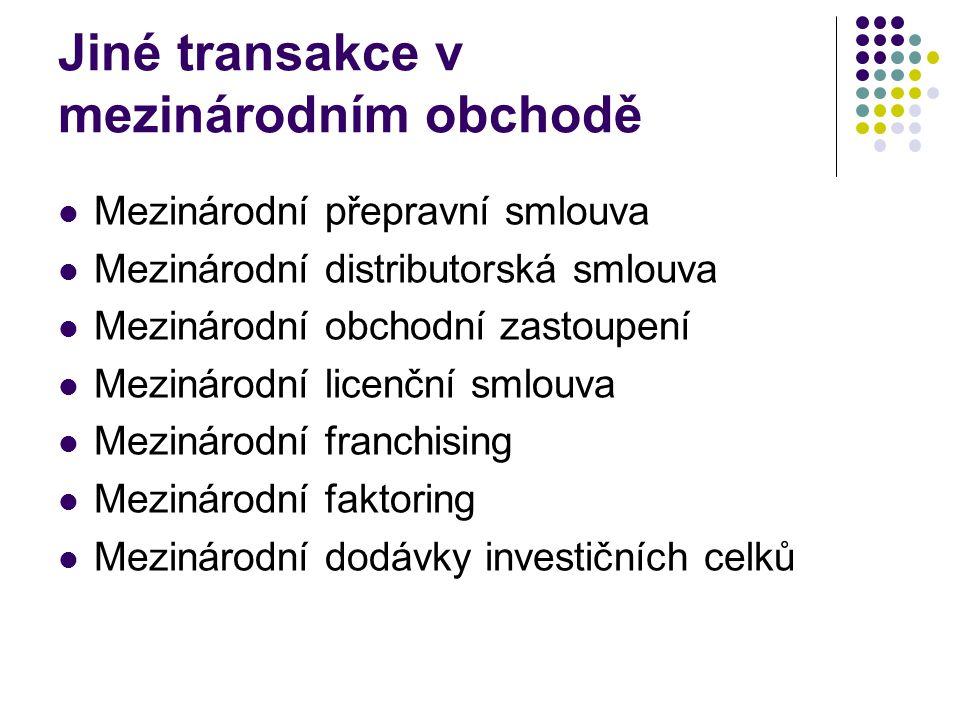 Jiné transakce v mezinárodním obchodě