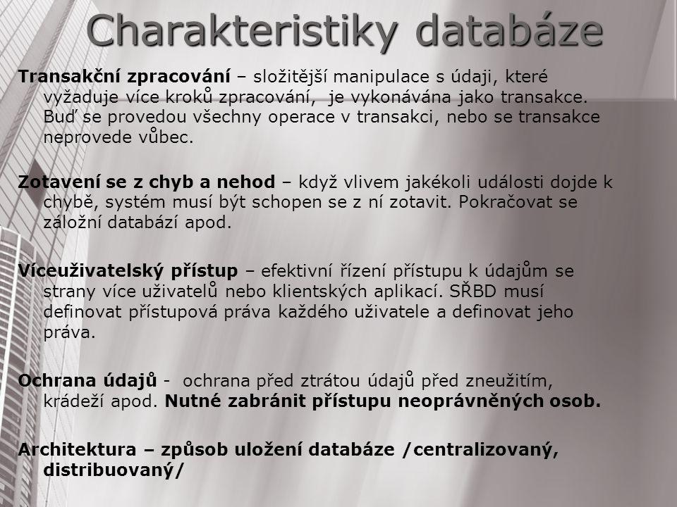 Charakteristiky databáze
