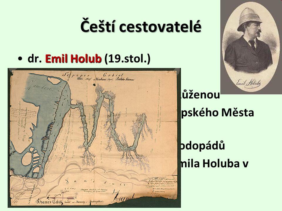 Čeští cestovatelé dr. Emil Holub (19.stol.) dvě jihoafrické cesty