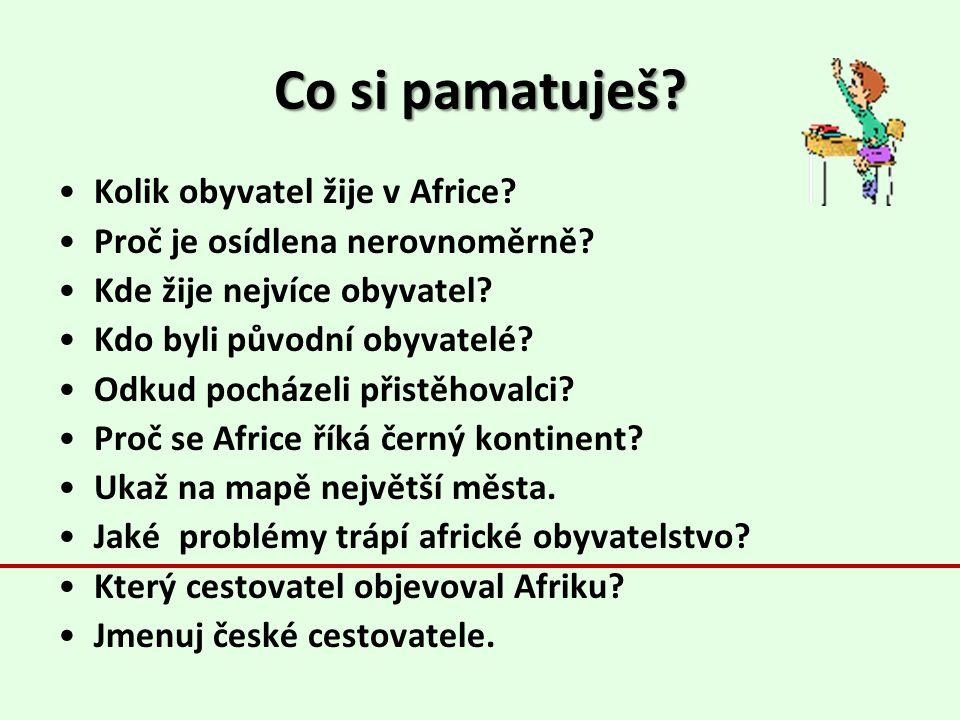 Co si pamatuješ Kolik obyvatel žije v Africe