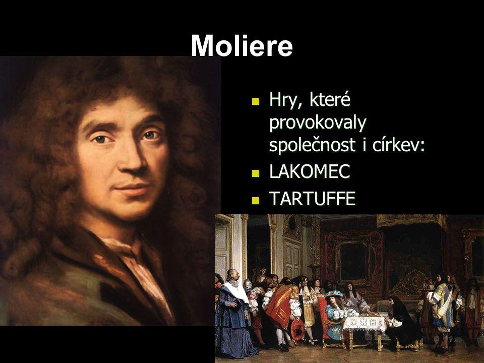Moliere Hry, které provokovaly společnost i církev: LAKOMEC TARTUFFE