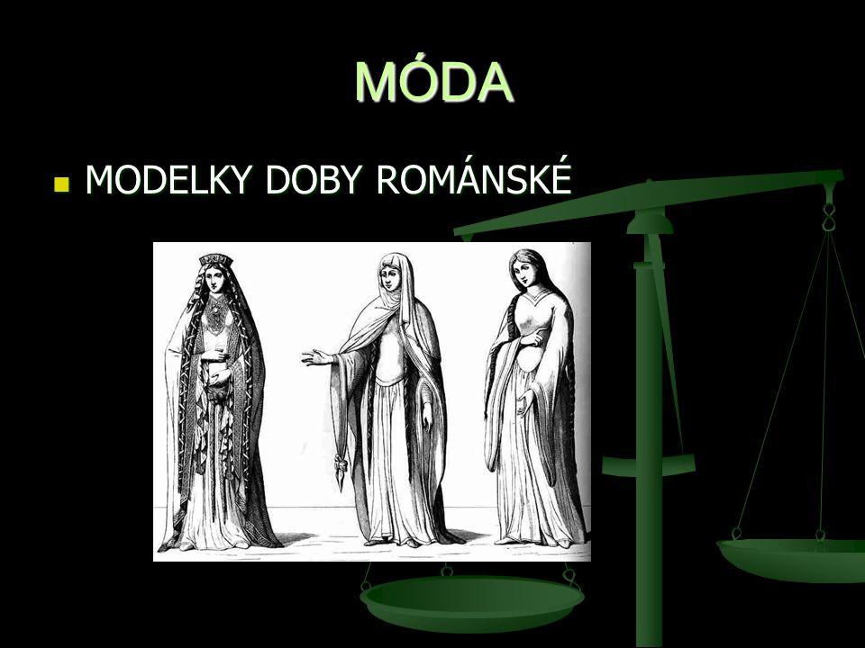 MÓDA MODELKY DOBY ROMÁNSKÉ