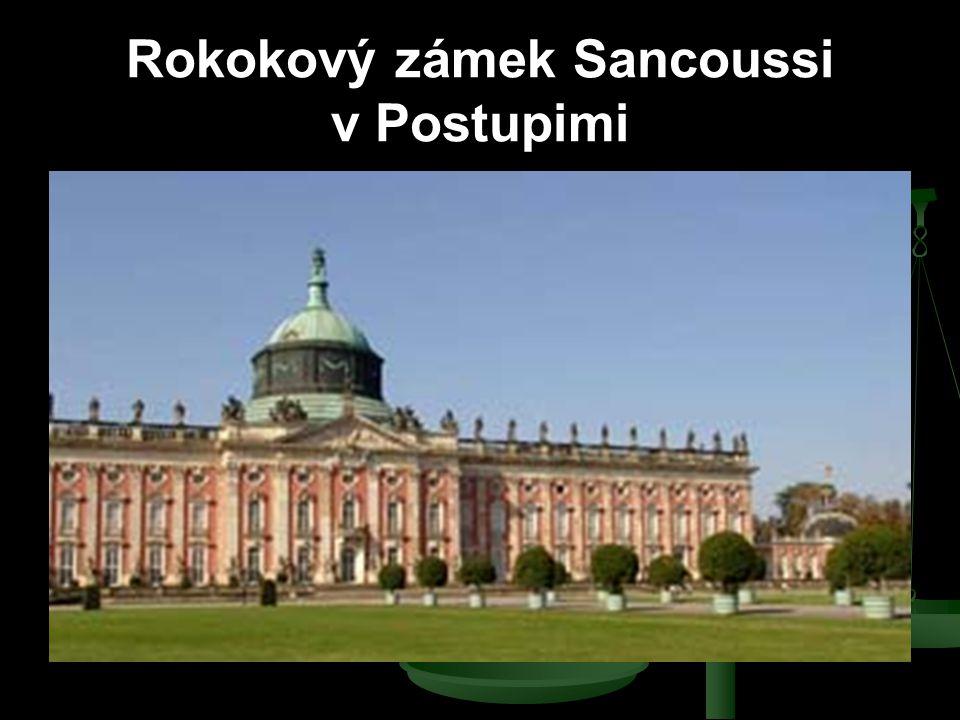 Rokokový zámek Sancoussi v Postupimi