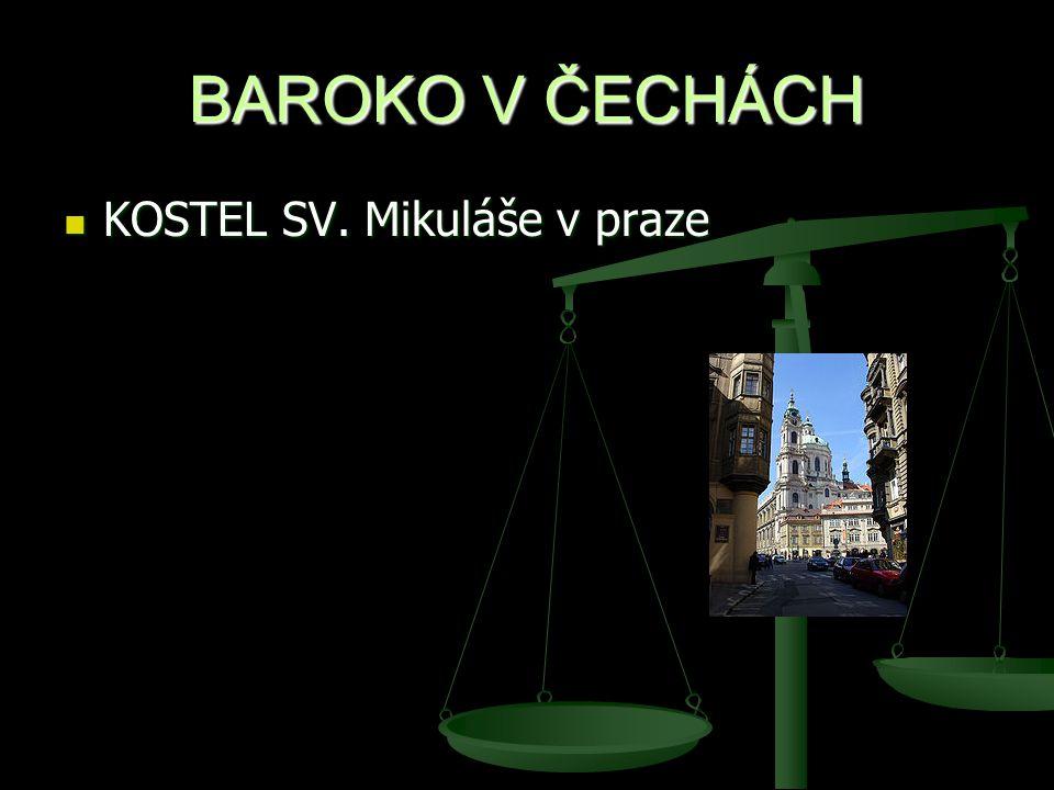 BAROKO V ČECHÁCH KOSTEL SV. Mikuláše v praze