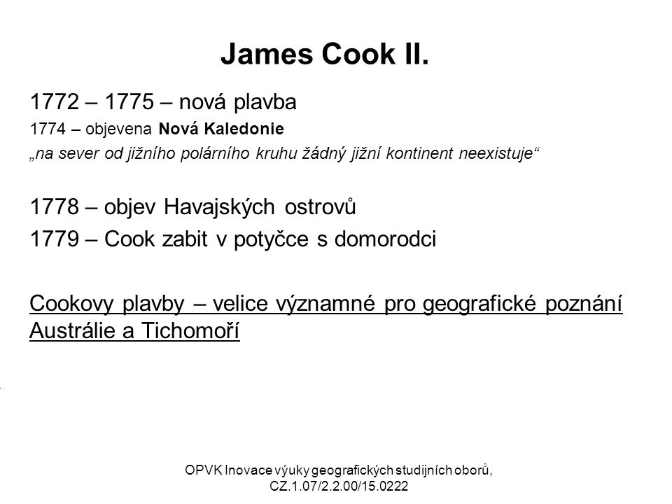 James Cook II. 1772 – 1775 – nová plavba