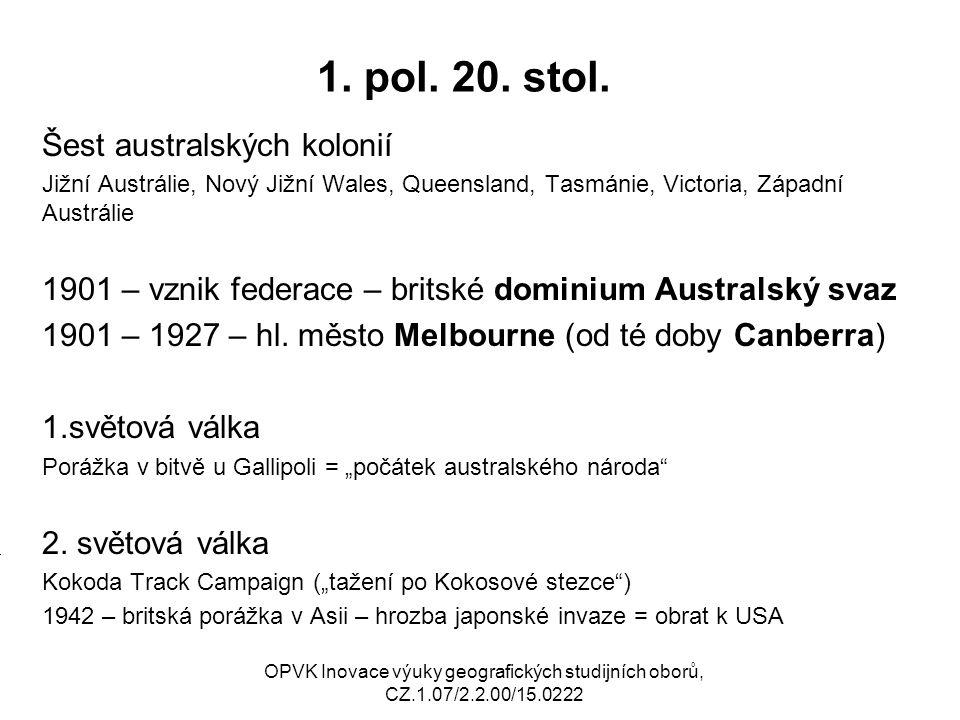 1. pol. 20. stol. Šest australských kolonií