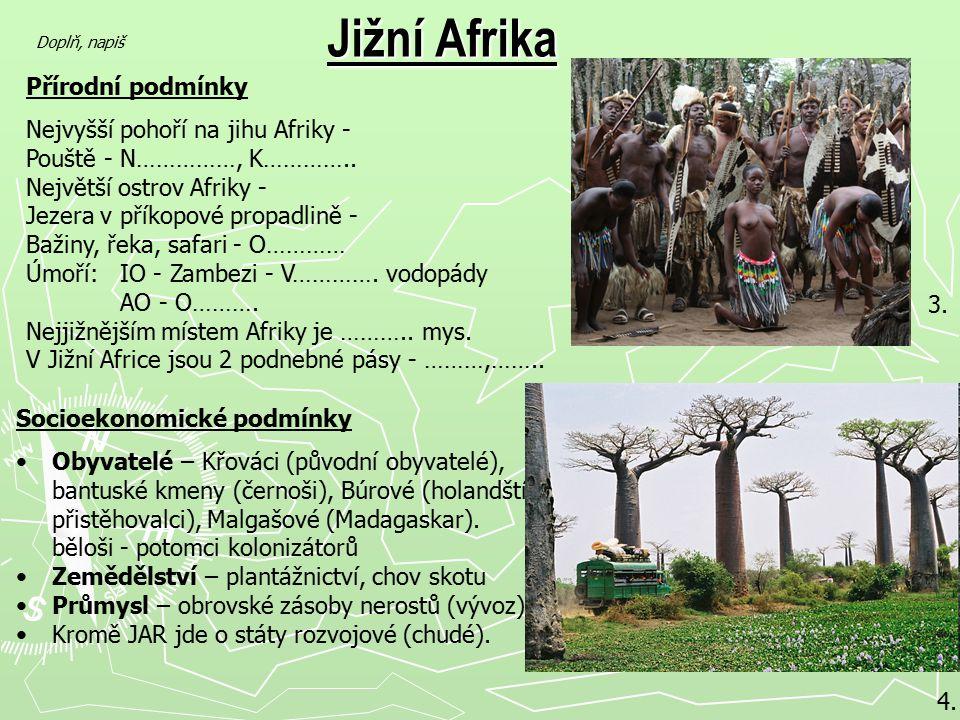 Jižní Afrika Přírodní podmínky Nejvyšší pohoří na jihu Afriky -