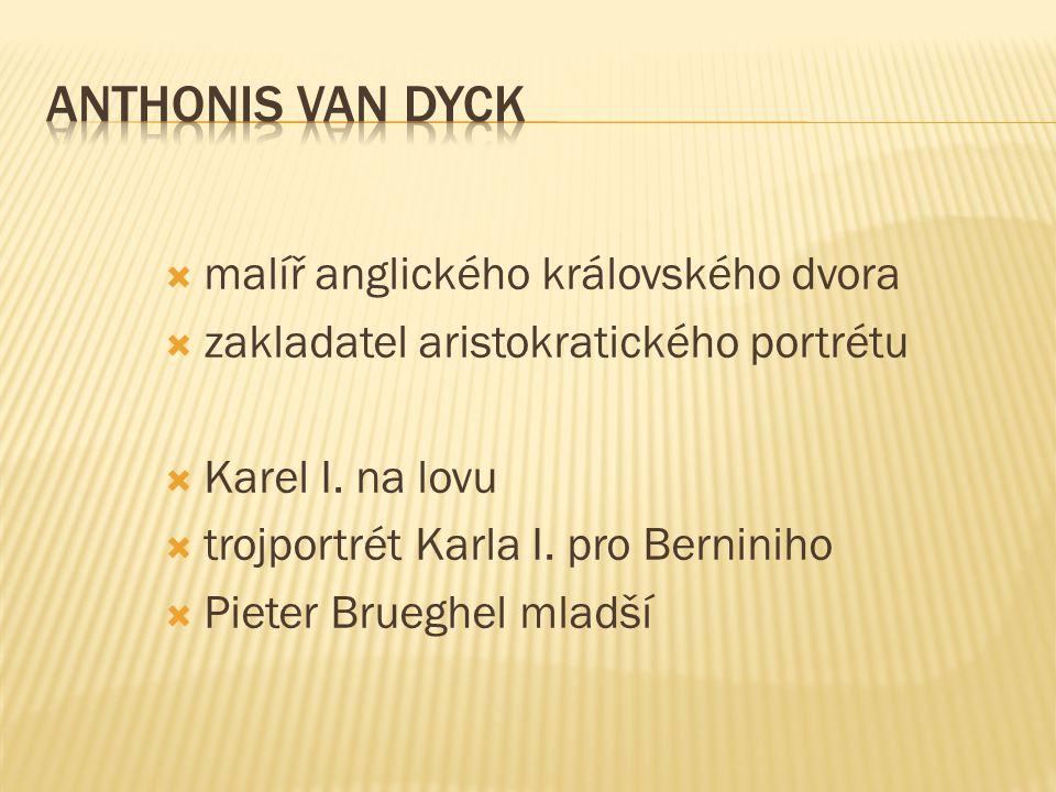 Anthonis van Dyck malíř anglického královského dvora