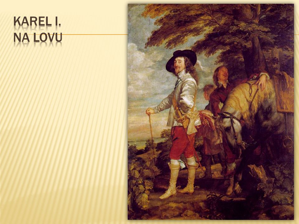 Karel I. na lovu
