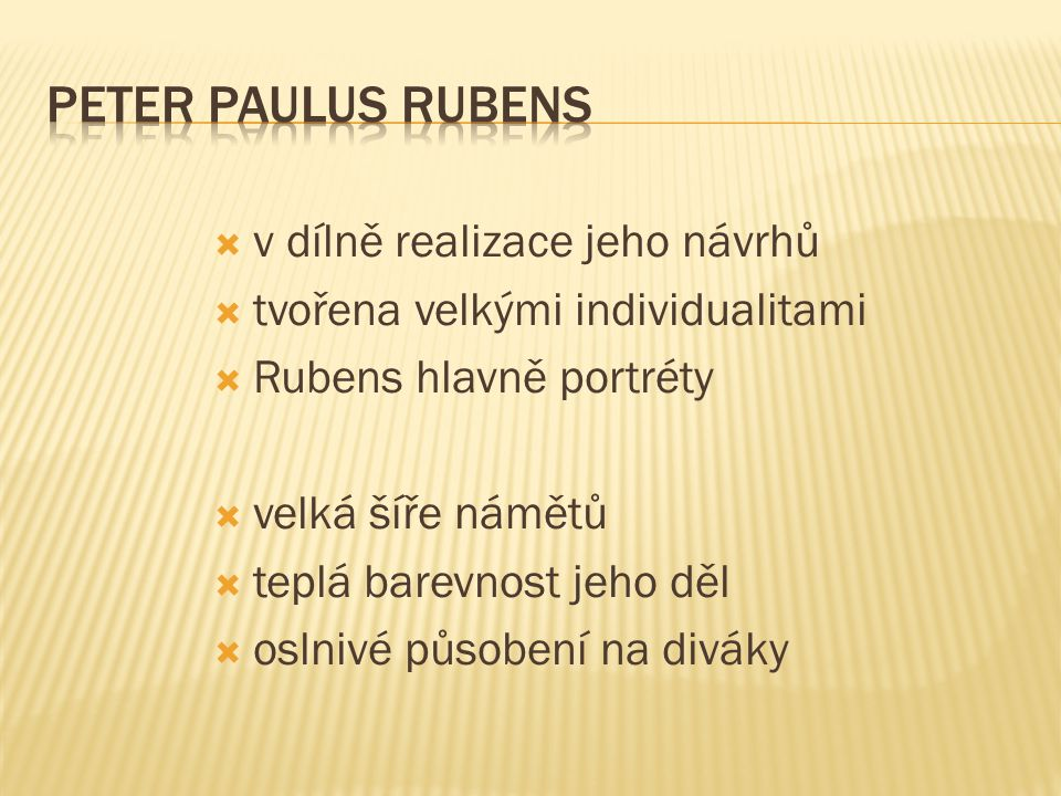 Peter Paulus Rubens v dílně realizace jeho návrhů