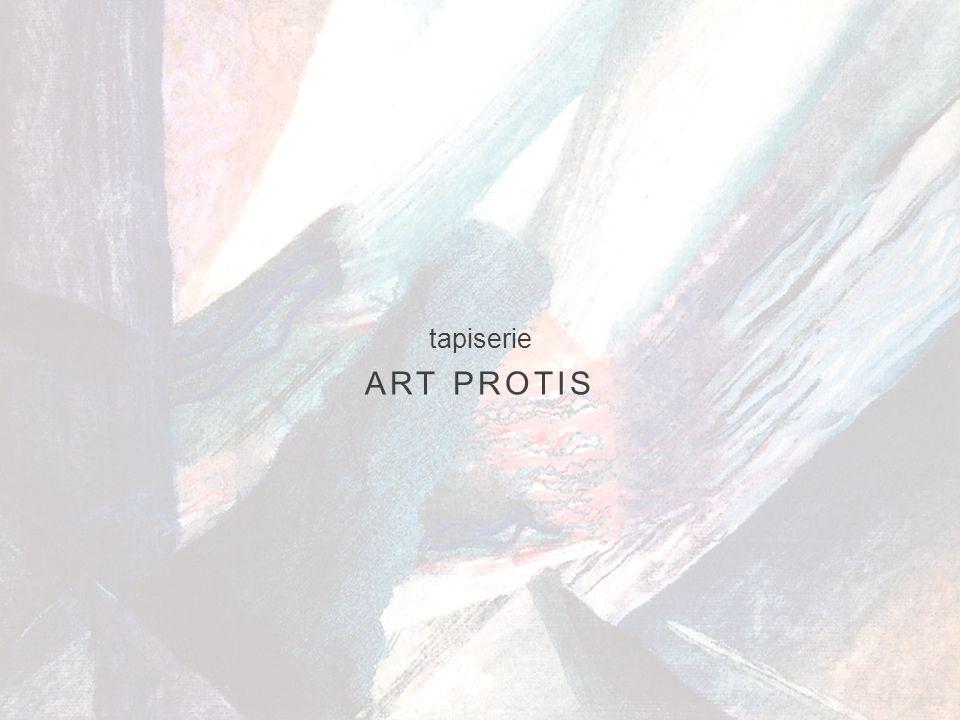 tapiserie ART PROTIS