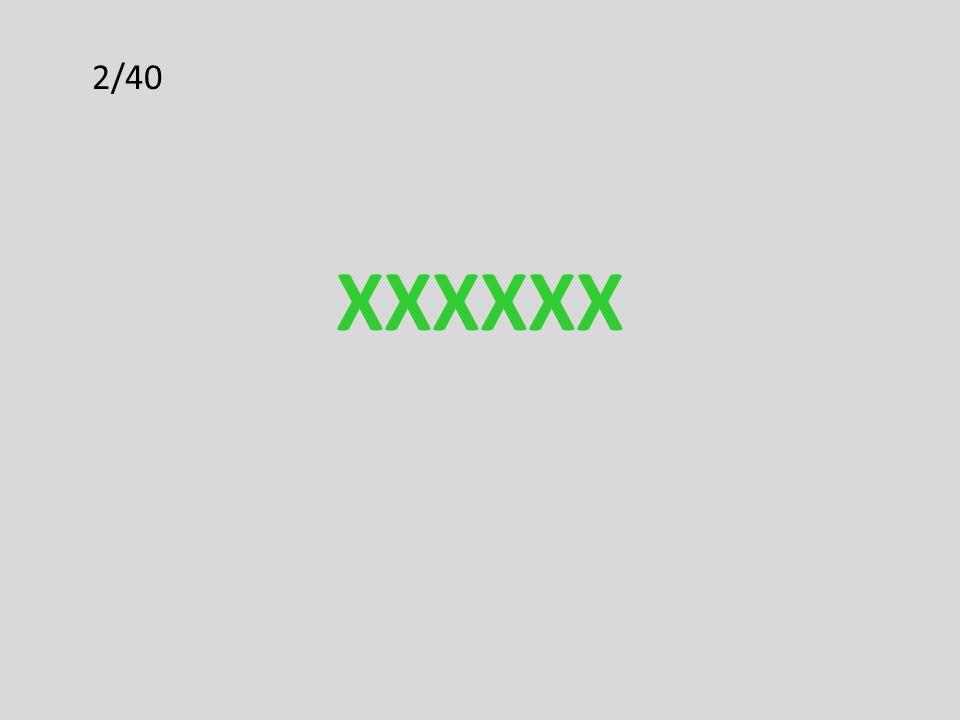 2/40 XXXXXX