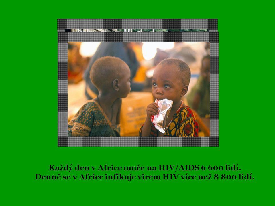 Každý den v Africe umře na HIV/AIDS 6 600 lidí.