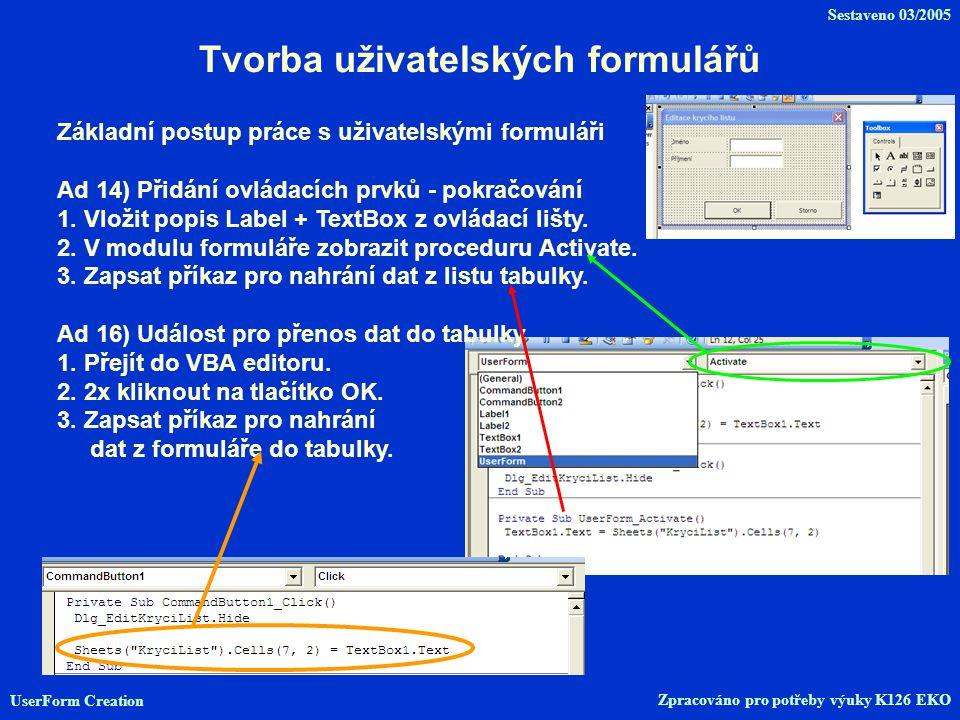 Tvorba uživatelských formulářů