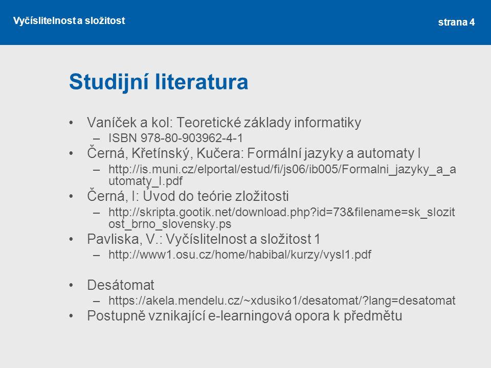Studijní literatura Vaníček a kol: Teoretické základy informatiky
