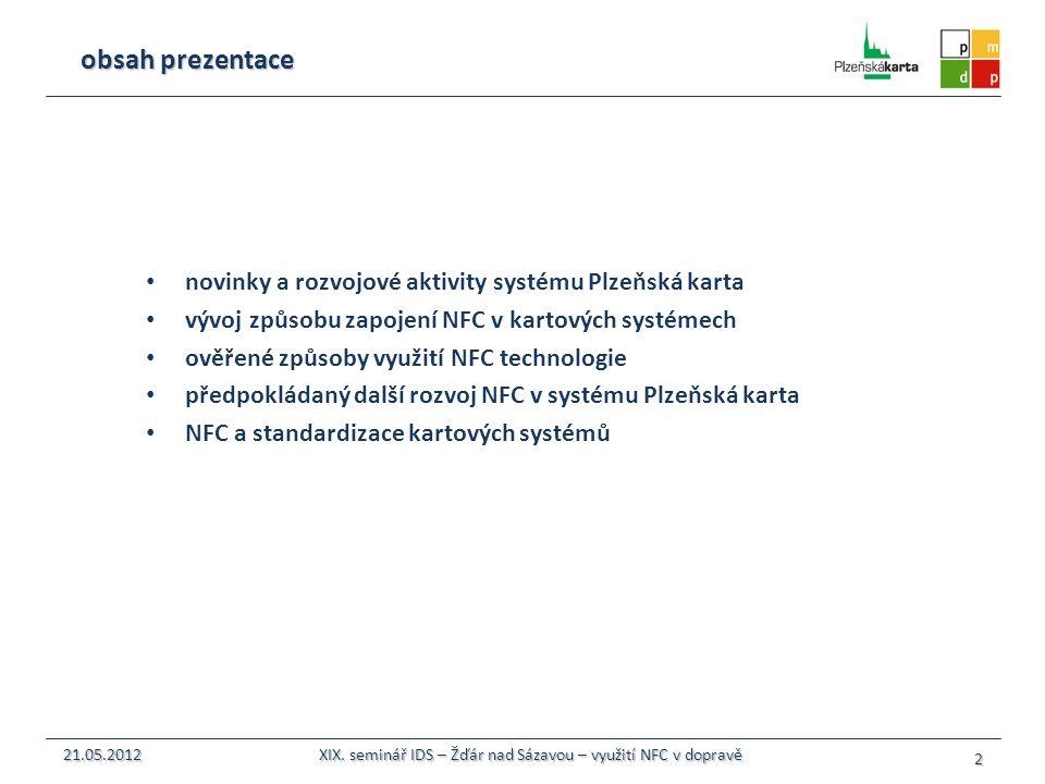 XIX. seminář IDS – Žďár nad Sázavou – využití NFC v dopravě