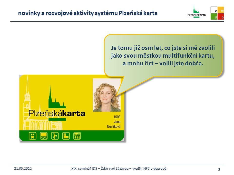 novinky a rozvojové aktivity systému Plzeňská karta