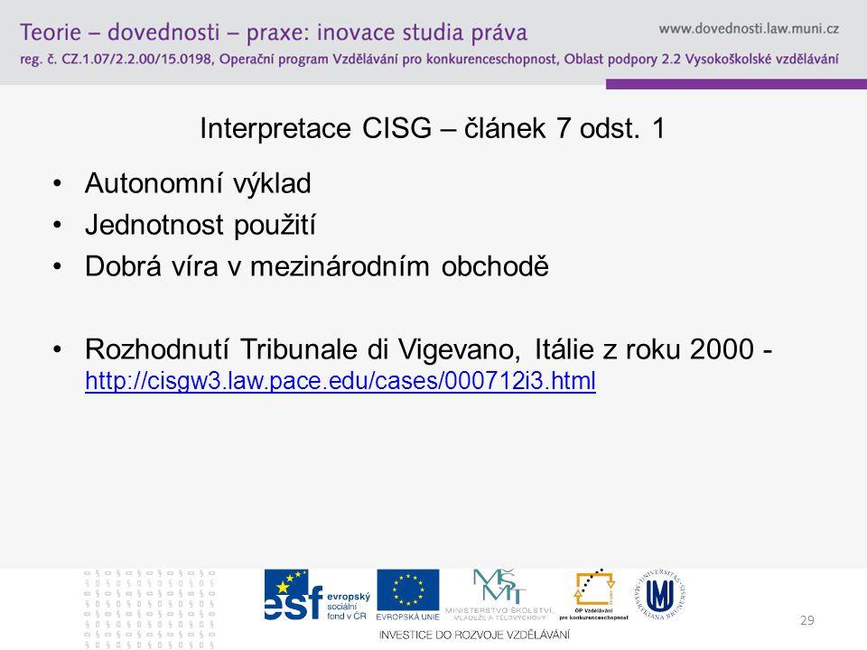 Interpretace CISG – článek 7 odst. 1