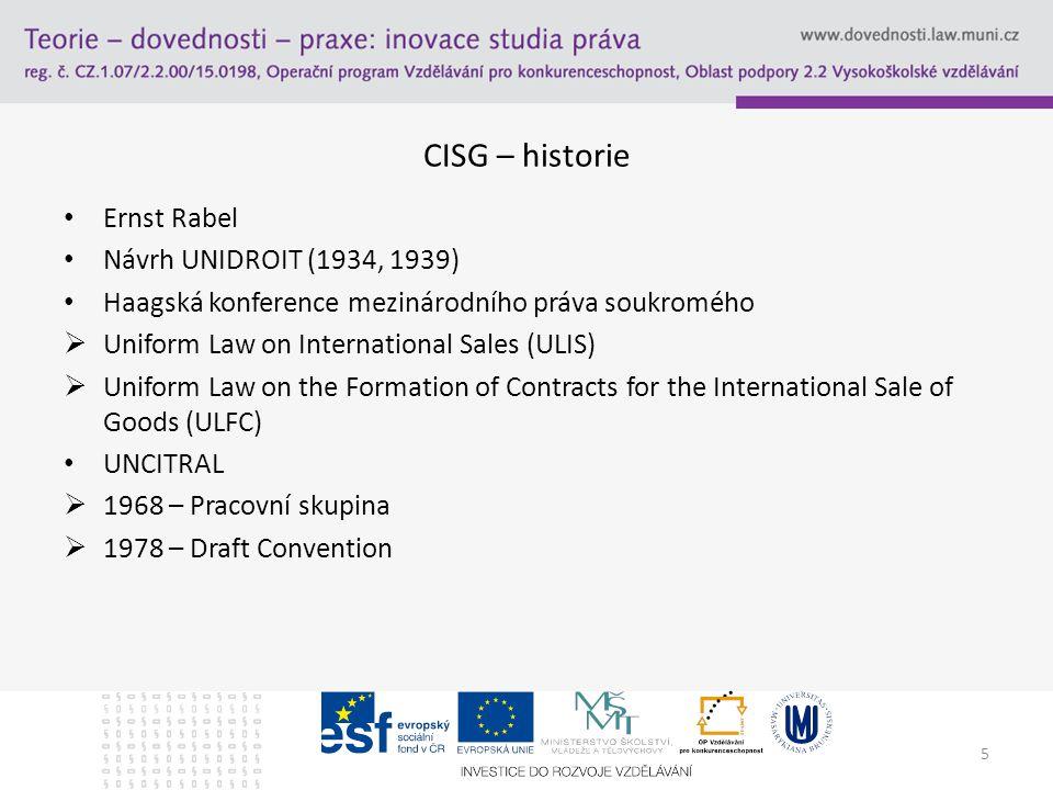 CISG – historie Ernst Rabel Návrh UNIDROIT (1934, 1939)