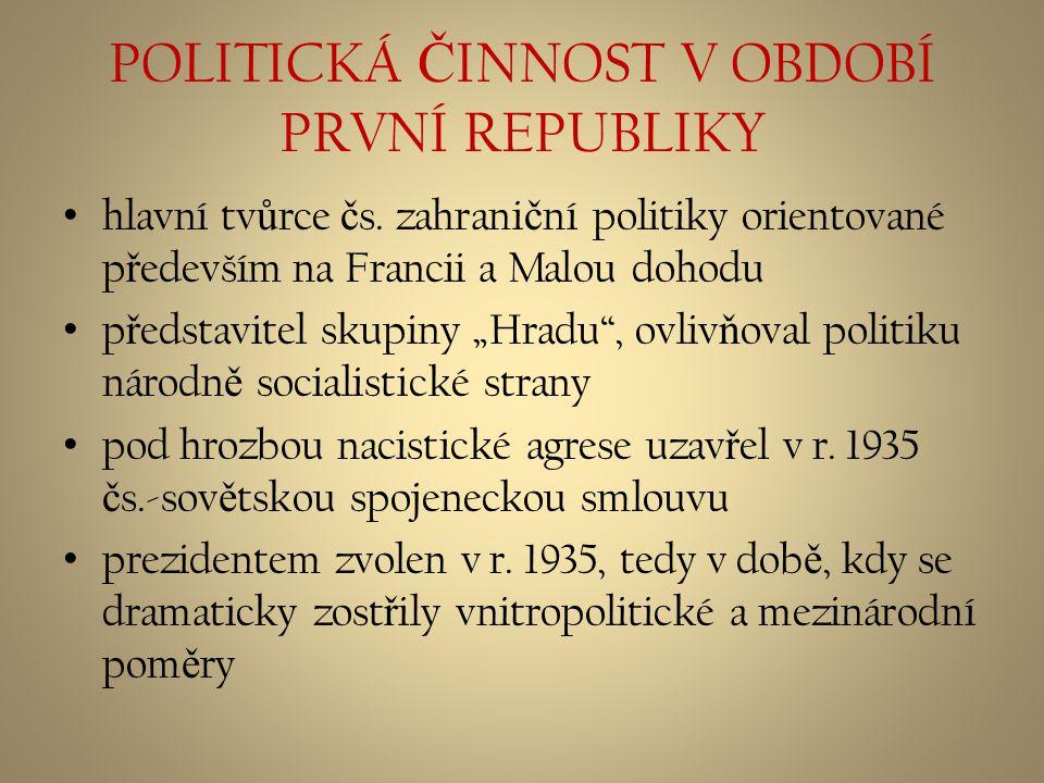 POLITICKÁ ČINNOST V OBDOBÍ PRVNÍ REPUBLIKY