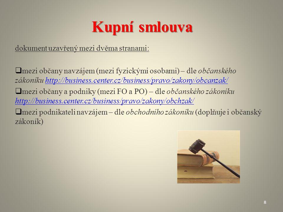 Kupní smlouva dokument uzavřený mezi dvěma stranami: