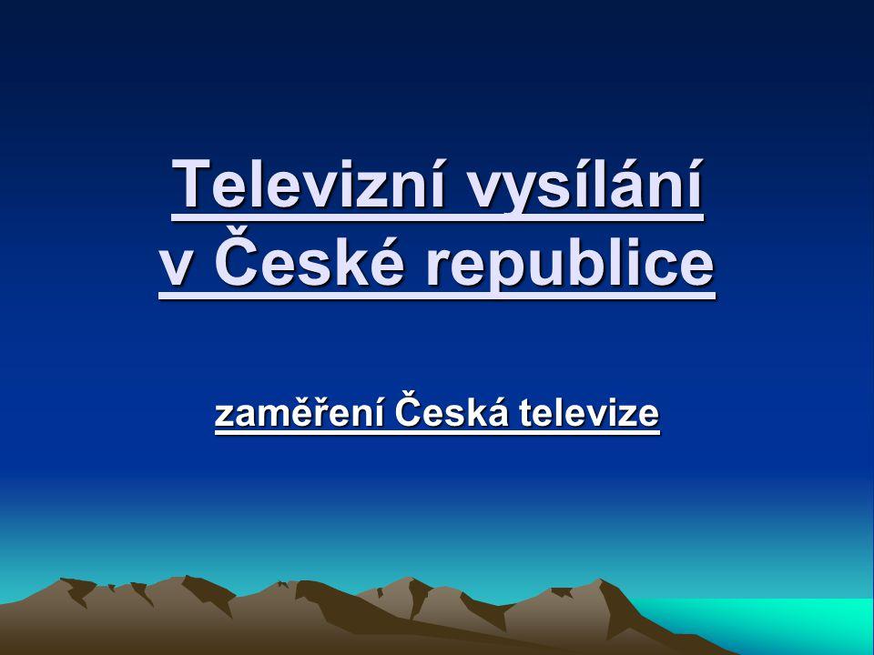 Televizní vysílání v České republice