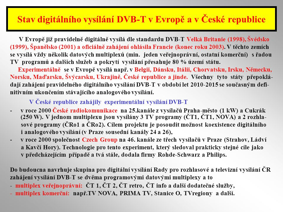 Stav digitálního vysílání DVB-T v Evropě a v České republice